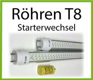 T8 Röhren mit Starterwechsel