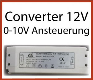 LED Converter 12V, 0-10V ansteuerbar