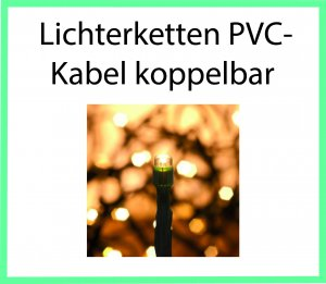 Lichterketten PVC Kabel Koppelbar